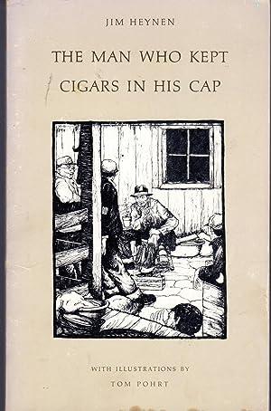 The Man Who Kept Cigars in His: Heynen, James