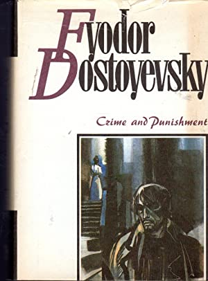 Crime And Punishment: Dostoyevsky, ( Dostoevsky)