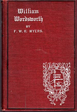 William Wordsworth (English Men of Letters Series): Wordswoth, William) Myers,