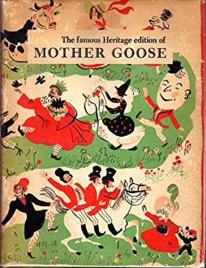 Mother Goose: A Comprehensive Collection of the: Benet, William Rose