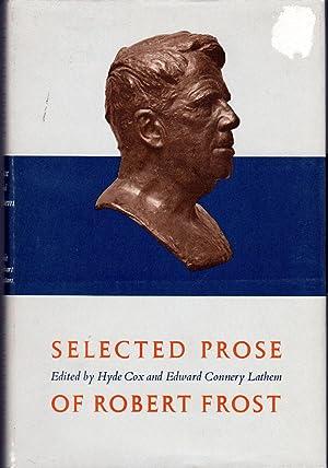 Selected Prose of Robert Frost: Frost, Robert) Cox,