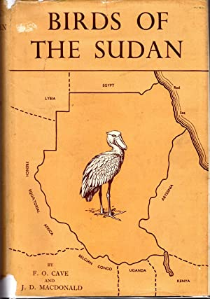 Birds of the Sudan: Their Identification and: Cave, Francis O.