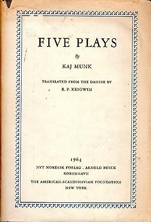 Five Plays: Munk, Kaj) Keigwin,