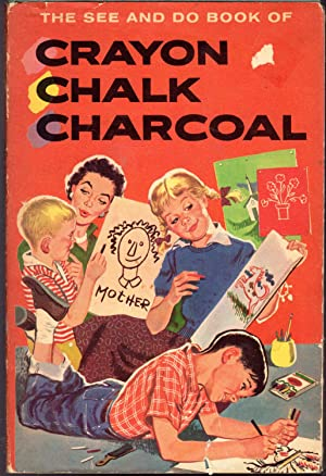 The See and Do Book of Crayon,: Fletcher, Helen Jill