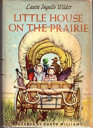 Little House on the Prairie: Wilder, Laura Ingalls
