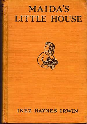 Maida's Little House: Irwin, Inez Haynes