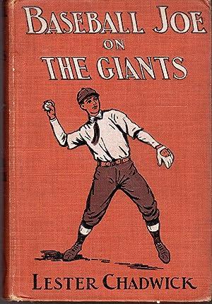 Baseball Joe on the Giants; or, Making: Chadwick, Lester