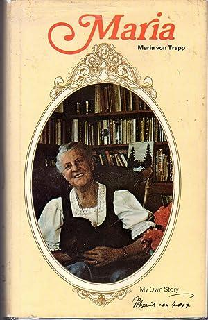 Maria [Signed by Author]: Trapp, Maria von