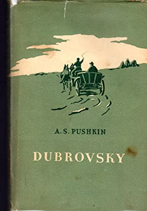 Dubrovsky: Pushkin, Aleksandr Sergeevich