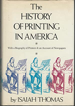 History Of Printing In America: With a: Thomas, Isaiah) McCorison,