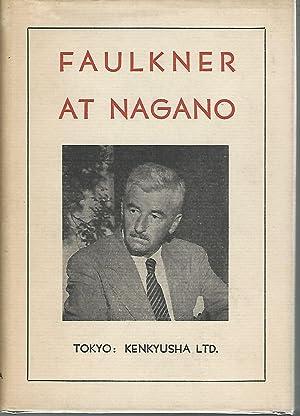 Faulkner at Nagano: Faulkner, William Pseud.)