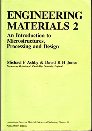 Engineering Materials 2 : An Introduction to: Ashby, Michael F.