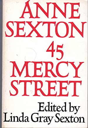 anne sexton 45 mercy street