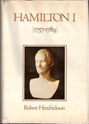 Hamilton I (1757-1789): Hamilton, Alexander) Hendrickson, Robert A .