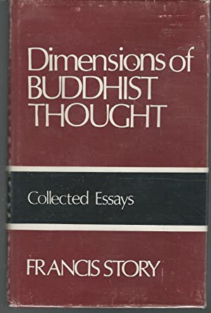Dimensions of Buddhist Thought: Collected Writings Volume III- Essays and Dialogues Contributed to ...