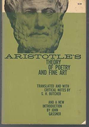 Aristotle's Theory of Poetry and Fine Art: Aristotle) Butcher, S.H.