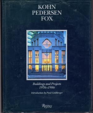 Kohn Pedersen Fox: Buildings and Projects, 1976-1986: Fox, Kohn Pedersen)