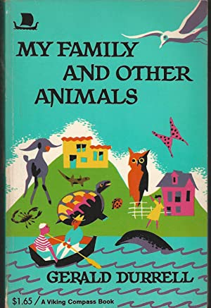 My Family and Other Animals: Durrell, Gerald Malcolm