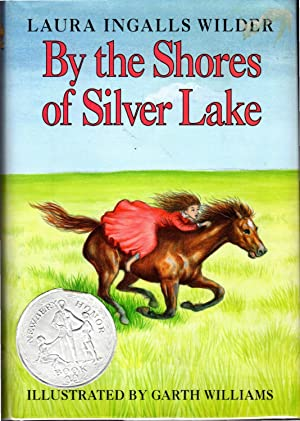 By the Shores of Silver Lake: Wilder, Laura Ingalls