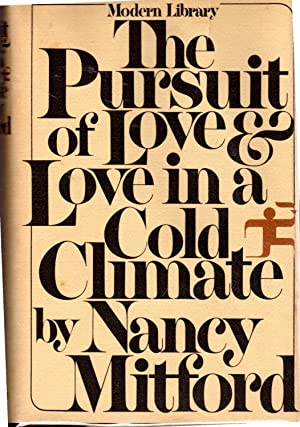 The Pursuit of Love & Love in: Mitford, Nancy