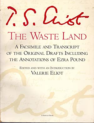 fe0ee2ea16d5 The Waste Land  A Facsimile and Transcript  Eliot
