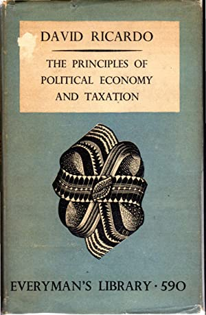 The Principles Of Political Economy And Taxation: Ricardo, David