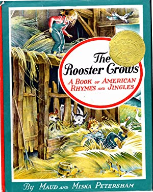 The Rooster Crows: A Book of American: Petersham, Maud &