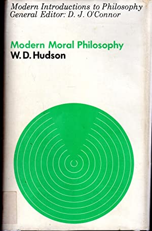Modern Moral Philosophy (Modern Introductions to Philosophy: Hudson, W. D.