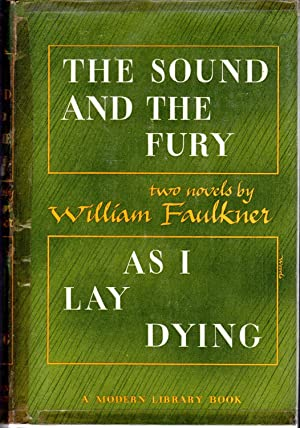 The Sound and the Fury & As: Faulkner, William Pseud.)