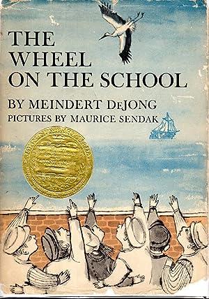 The Wheel on the School: DeJong, Meindert