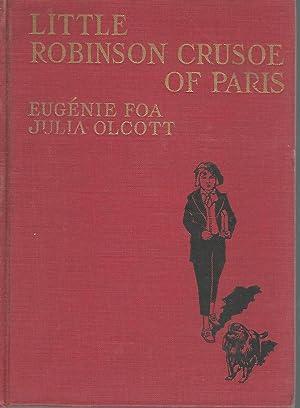 Little Robinson Crusoe of Paris: Foa, Eugenie) Olcott,