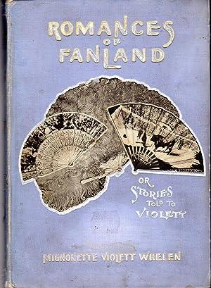 Romances of Fanland or Stories To to: Whelen, Mignonette Violett