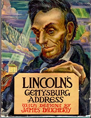 Lincoln's Gettysburg Address: A Pictorial Interpretation: Lincoln, Abraham) Daugherty, James