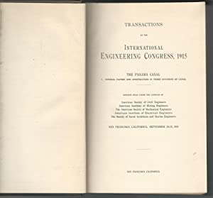 Transactions of the International Engineering Congress, 1915: The Panama Canal: International ...