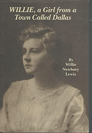 Willie: A Girl from A Town Called: Lewis, Willie Newbury