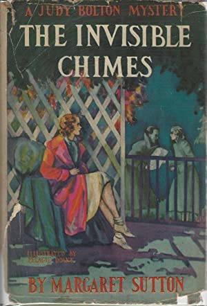 The Invisible Chimes (Judy Bolton#3): Sutton, Margaret