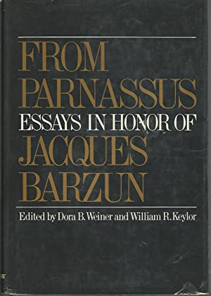 From Parnassus: Essays in Honor of Jacques: Barzun, Jacques) Weiner,