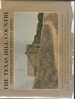 The Texas Hill Country: Interpretations by Thirteen: Greene, A.C. (intro)