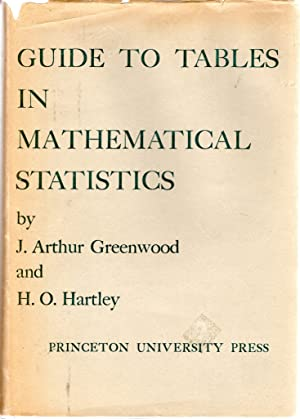Guide to Tables in Mathematical Statistics: Greenwood, J. Arthur & Hartley, H.O.