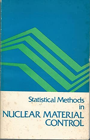 Statistical Methods in Nuclear Material Control: Jaech, John L.