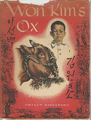 Won Kim's Ox [Signed & Inscribed By Author & Illustrator]: Eisenberg, Philip