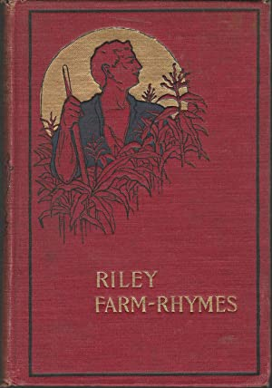 Riley Farm-Rhymes With Country Pictures: Riley, James Whitcomb