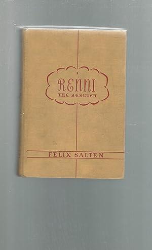 Renni, The Rescuer: A Dog of the: Salten, Felix) Kaufman,