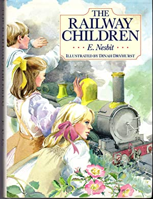 The Railway Children: Nesbit, E (Edith)