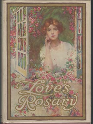 Love's Rosary: A Garden of Verses From: Harvey, Madison (editor)