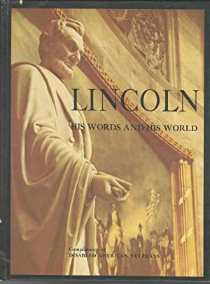 Lincoln: His Words and His World: Lincoln, Abraham) Polley,