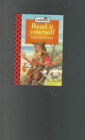 Robinson Crusoe (Ladybird Read it Yourself Series): Defoe, Daniel) Hunia, Fran (retold by)
