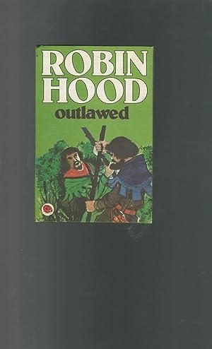 Robin Hood Outlawed (Ladybird Book Series): Dunkerley, Desmond