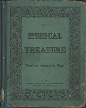 The Musical Treasure: A Collection of Vocal and Instrumental Music for the Piano-Forte or Reed ...