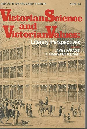 Victorian Science and Victorian Values [Annals of: Paradis, James [&